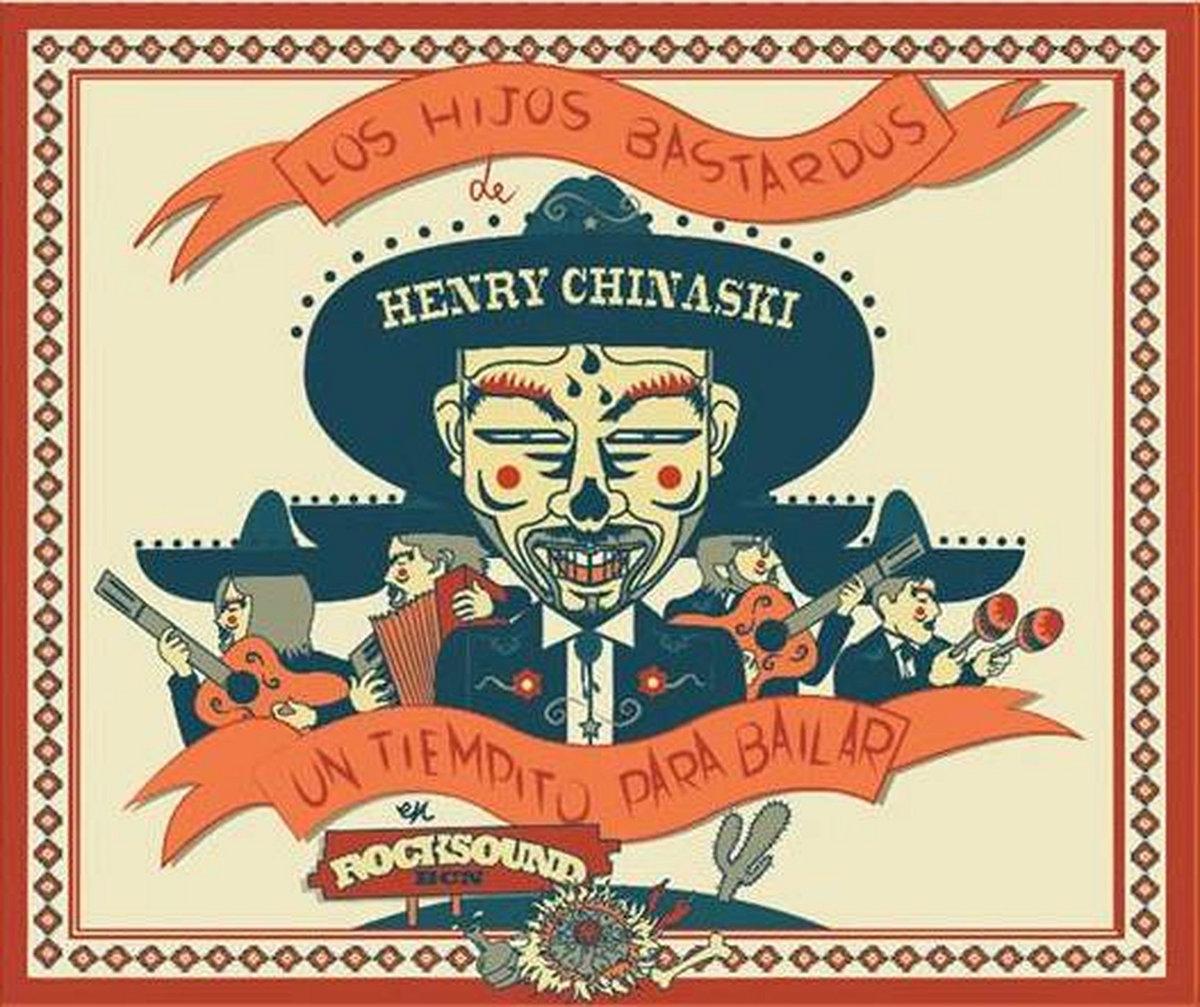 Resultado de imagen de LOS HIJOS BASTARDOS DE HENRY CHINASKI - UN TIEMPITO PARA BAILAR