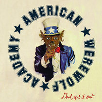 American Werewolf Academy - Devil, Spit It Out! cover art