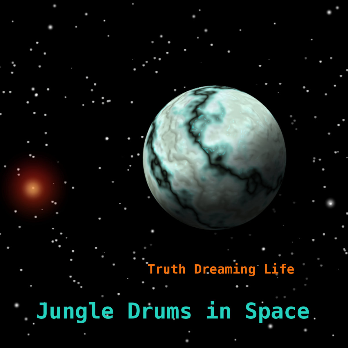Jungle Drums in Space | Truth Dreaming Life