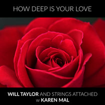 How Deep Is Your Love with Karen Mal cover art