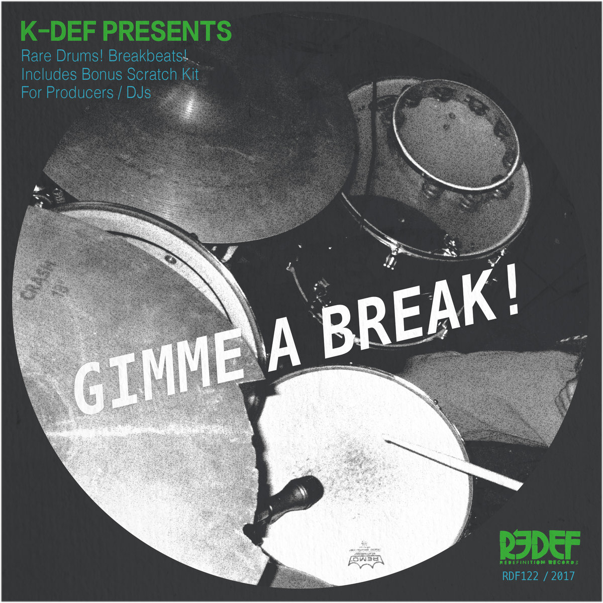Gimme a Break! (Drum Samples on 45) | Redefinition Records