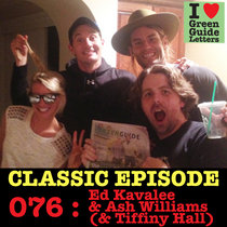 Ep 076 : Ed Kavalee & Ash Williams (& Tiffiny Hall) love the 13/06/13 Letters cover art