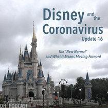 Disney and the Coronavirus - Update 16 cover art