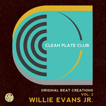 Clean Plate Club presents Willie Evans Jr. cover art