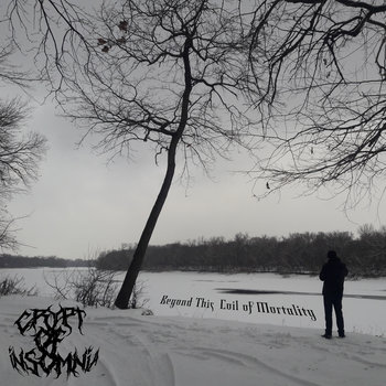 Beyond This Coil of Mortality by Crypt of Insomnia