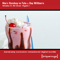 [BR163] : Marc Romboy vs Fyta & Ray Willbern - Shake It All Over Again ! [Exclusive Bandcamp Remastered Digital Bundle] cover art