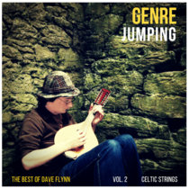 Genre Jumping - The Best of Dave Flynn Vol. 2 'Celtic Strings' cover art