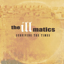 The Illmatics - Surviving The Times (Single) cover art