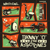 "Introducing... Danny ""O"" & The Astrotones (album)"