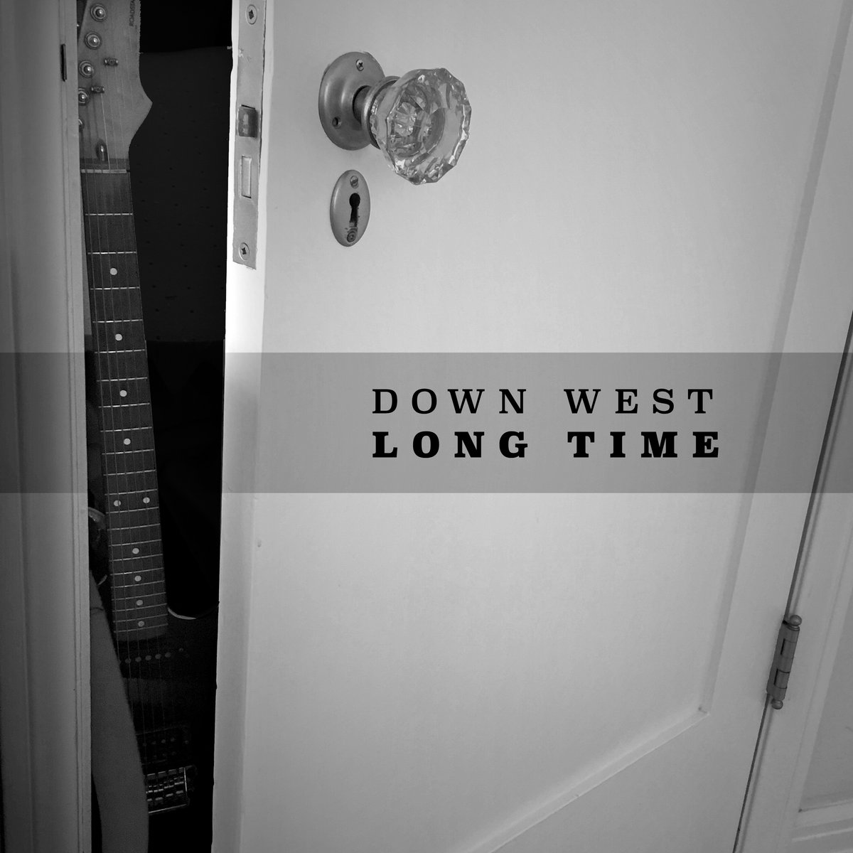 Long Time by Down West
