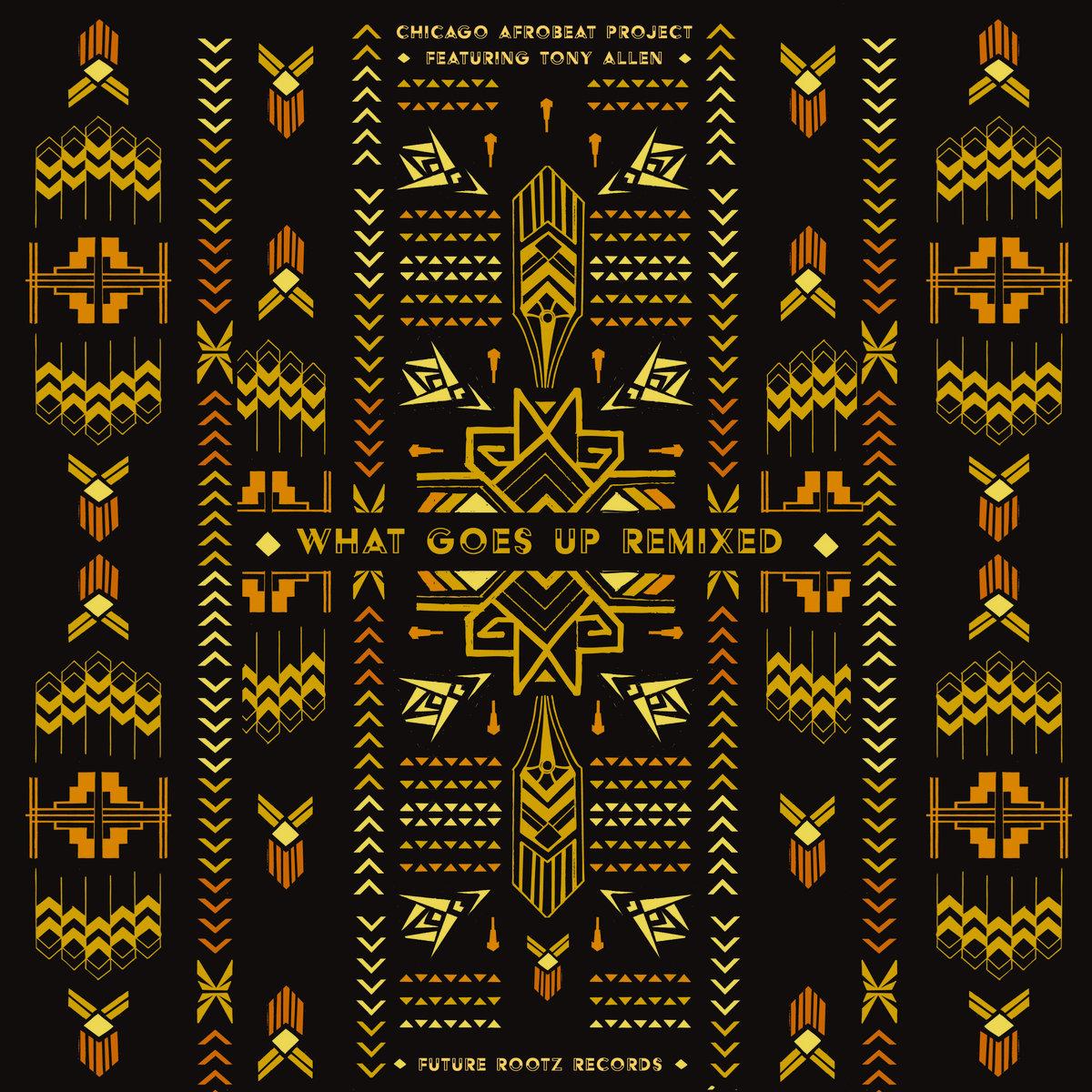 Chicago Afrobeat Project feat  Tony Allen *Fela Kuti Drummer