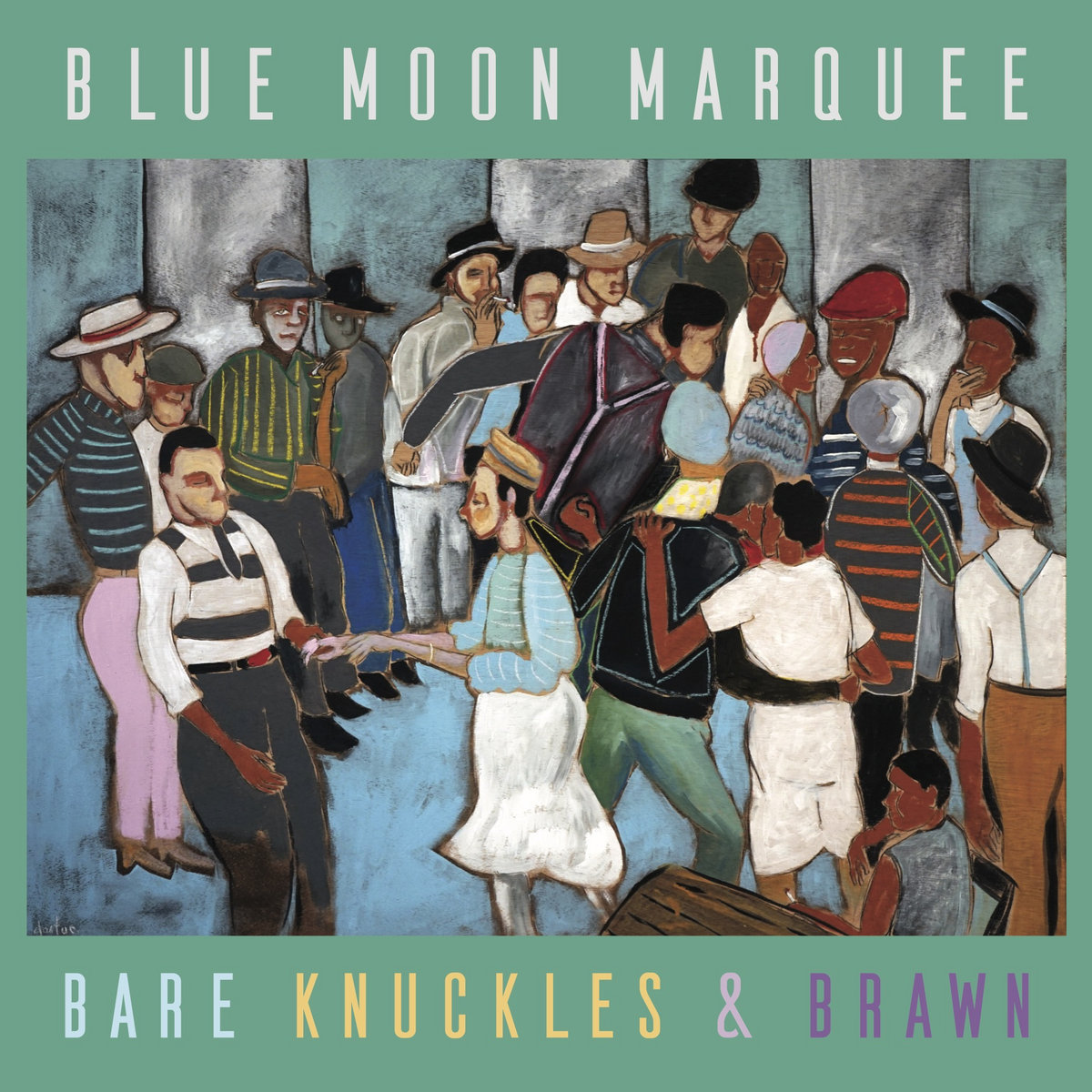 Bare Knuckles And Brawn | Blue Moon Marquee
