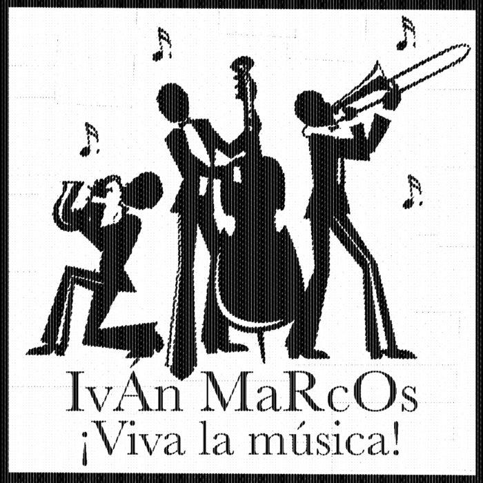 Viva la Música! (IVÁN MARCOS) | Iván Marcos