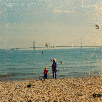 Daydream by Empty Houses