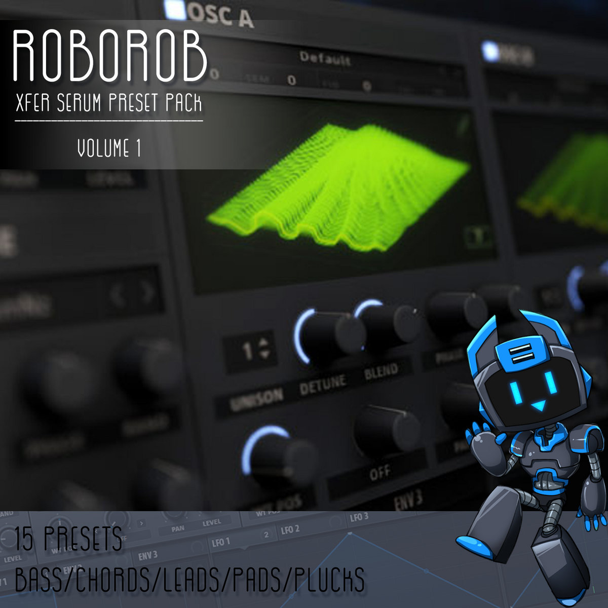 RoboRob Serum Presets Volume 1 | RoboRob