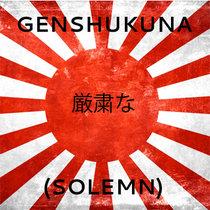 Genshukuna (Solemn) cover art
