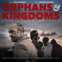 Orphans & Kingdoms - (Original Soundtrack) cover art