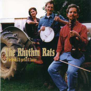 I believe I'll go back home by The Rhythm Rats