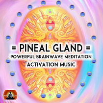 Pineal Gland Activation Music - Sonic cover art