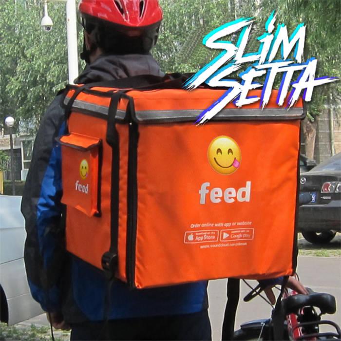 Feed, by Slim Set