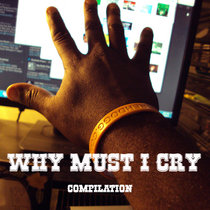 Why must I cry Compilation cover art