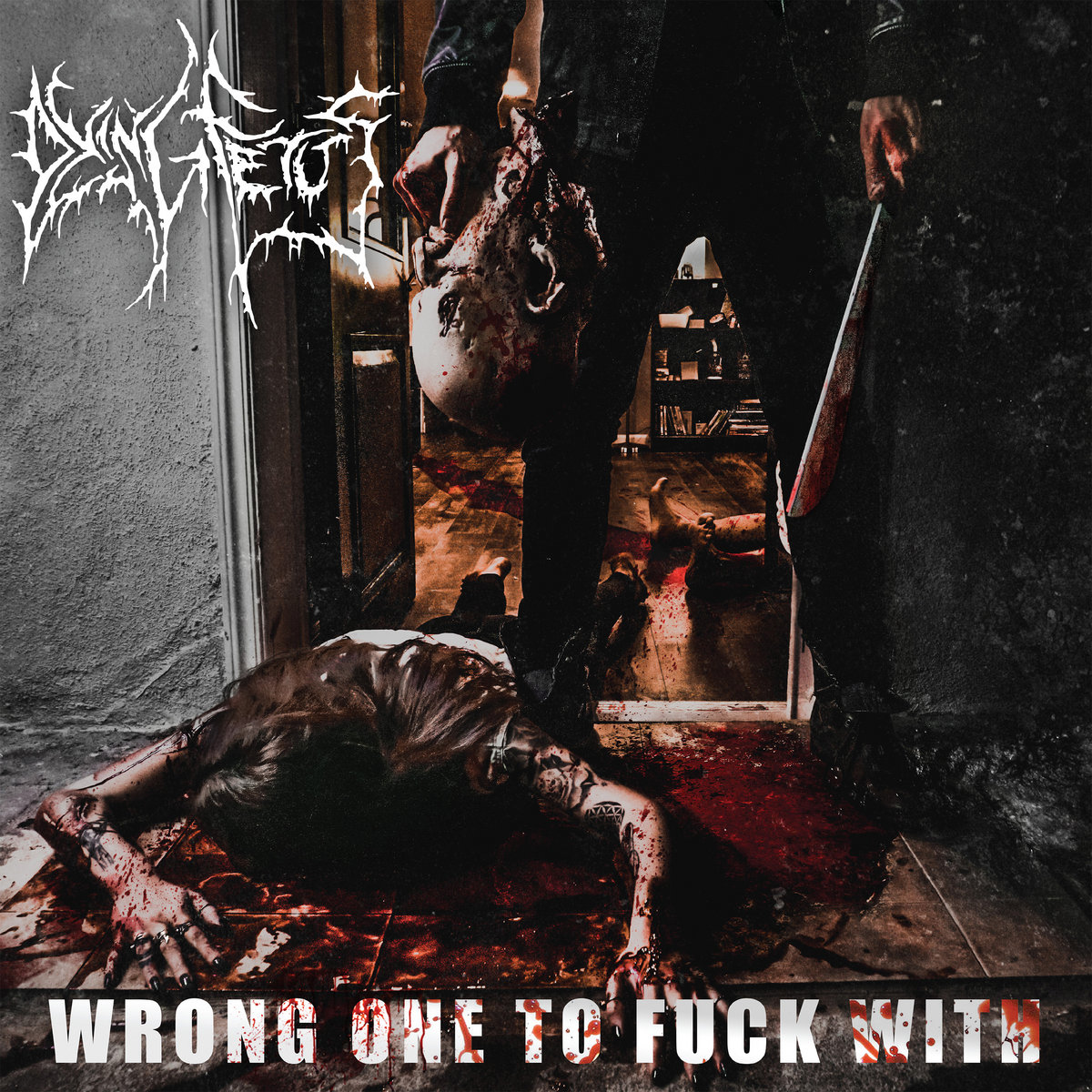 Image result for dying fetus the wrong one to fuck with