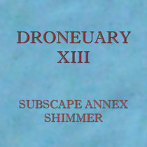 Droneuary XIII - Shimmer cover art