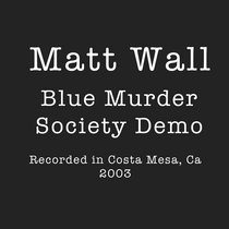 The Blue Murder Society (2003 Demo) cover art