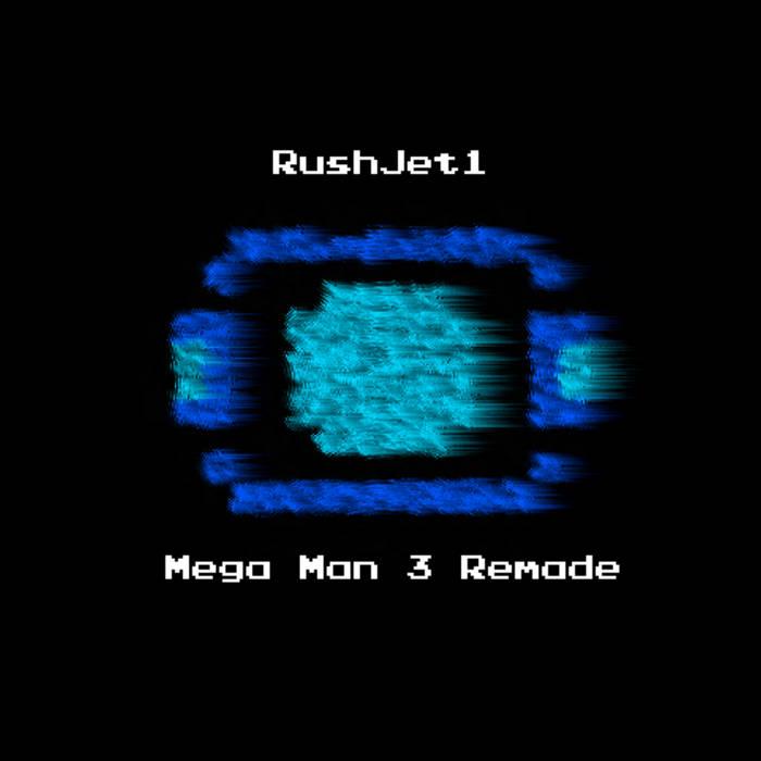 Mega Man 3 Remade   RushJet1
