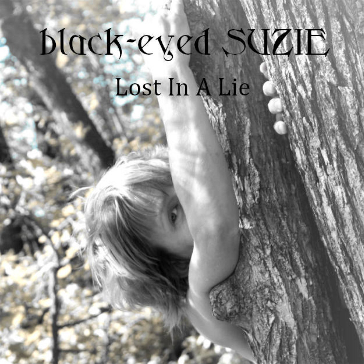 Lost In A Lie by black-eyed SUZIE