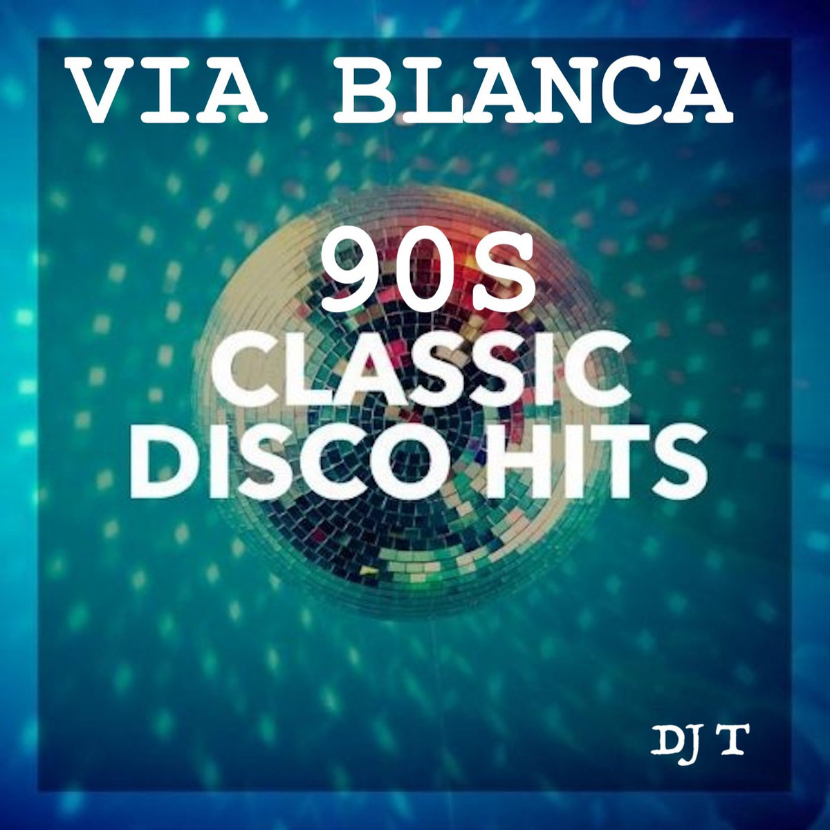 DISCO 90S HITS   DJ T A