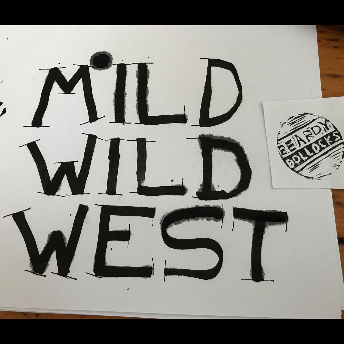 Beardy Bollocks – Mild Wild West