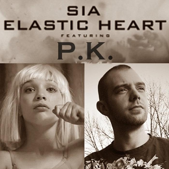 Elastic Heart Remix Sia Ft P.K.