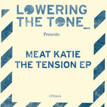 Meat Katie - The Tension EP cover art