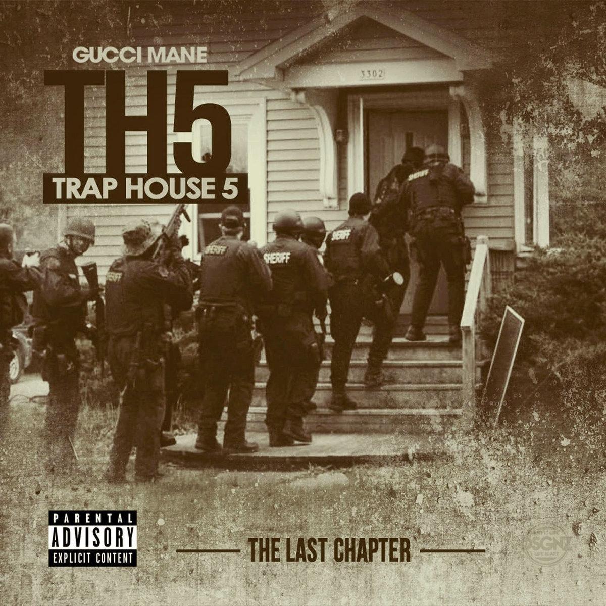 Gucci Mane - Trap House 5