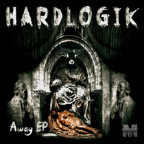 Hardlogik - Away EP {MOCRCYREC002} cover art