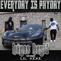 Every Day is Payday (feat. Lil Keke) cover art