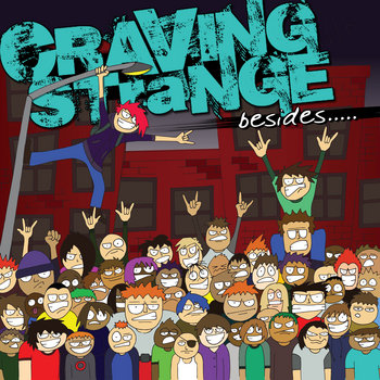 Besides by Craving Strange