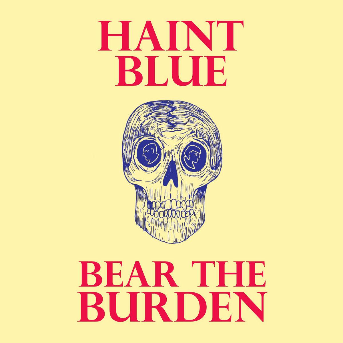 Bear the Burden by Haint Blue
