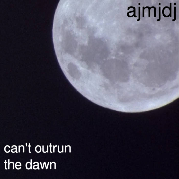 ajmjdj - can't outrun the dawn [lofi/electro]