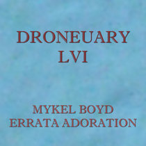 Droneuary LVI - Errata Adoration cover art