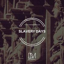 Slavery Days cover art