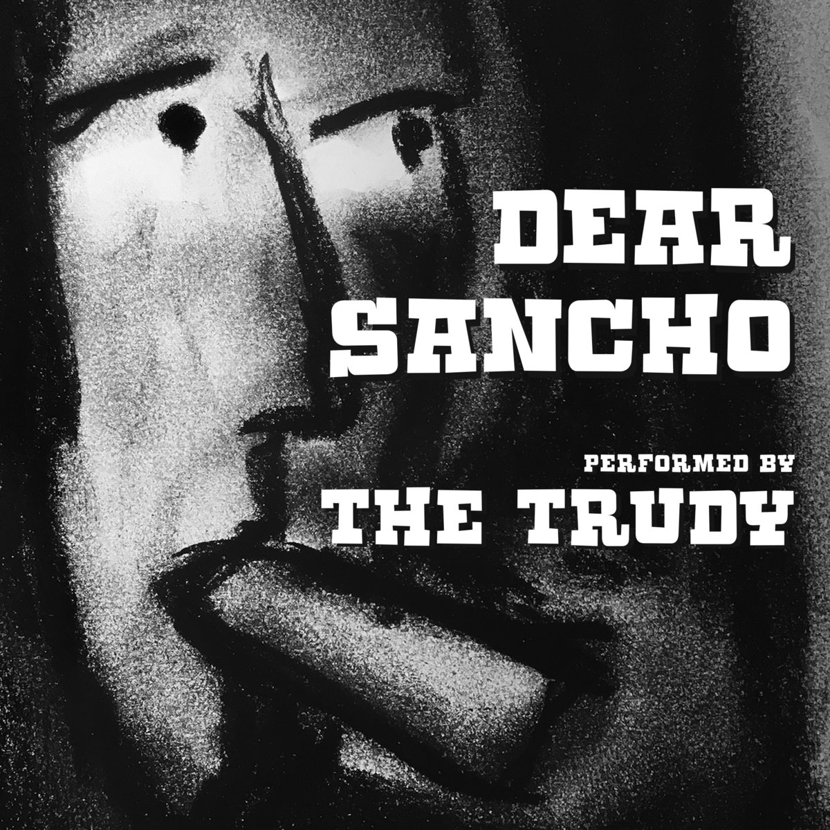 Dear Sancho by The Trudy