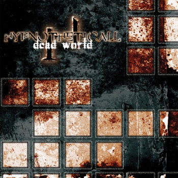 Dead World by Hypnotheticall