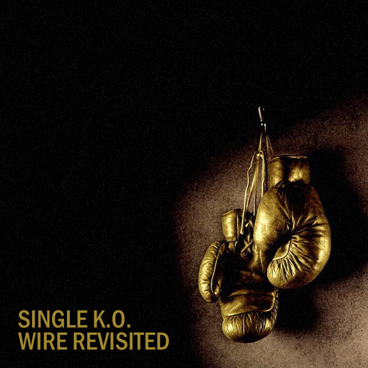 Single K O  - Wire Revisited | The Blog That Celebrates