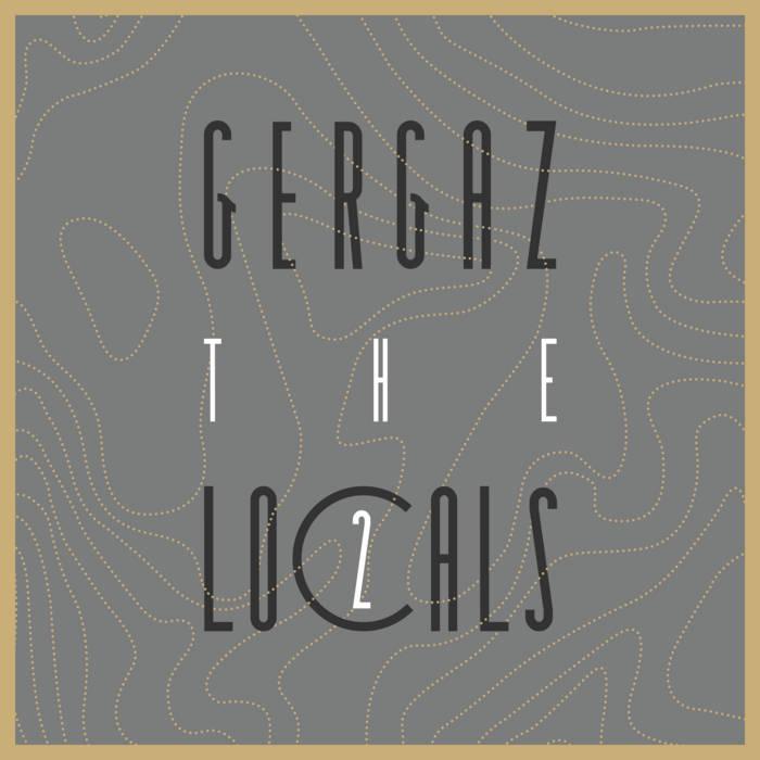 Various Artists – GERGAZ – The Locals 2