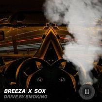 Breeza & Sox - Drive By Smoking cover art