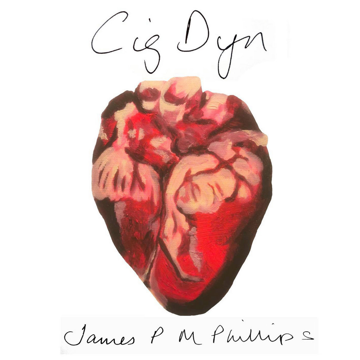 NEW RELEASE - James PM Phillips - Cig Dyn