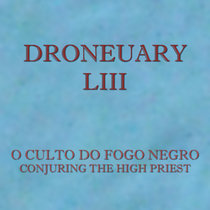 Droneuary LIII - Conjuring the High Priest cover art