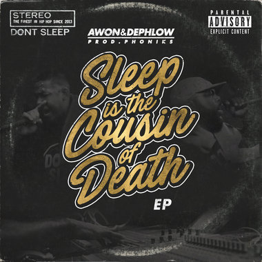 Sleep Is The Cousin Of Death (Prod. Phoniks) main photo